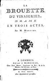 La brouette du vinaigrier: drame en trois actes
