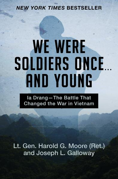 Download We Were Soldiers Once       and Young Book