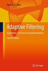 Adaptive Filtering: Algorithms and Practical Implementation, Edition 4