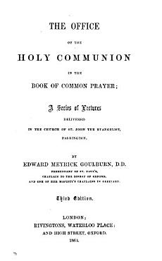 The office of the holy communion in the Book of common prayer  a ser  of lectures PDF