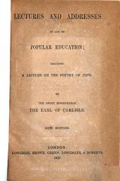 Lectures and Addresses in Aid of Popular Education: Including a Lecture on the Poetry of Pope