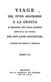 Viage del jóven Anacharsis á la Grecia á mediados del siglo cuarto antes de la era vulgar: Volumen 7