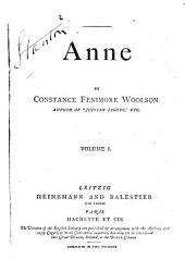 Anne: A Novel, Volume 1