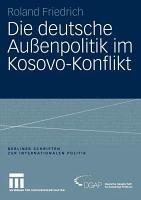 Die Deutsche Aussenpolitik Im Kosovo Konflikt PDF