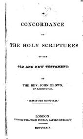 Concordance to the Holy Scriptures