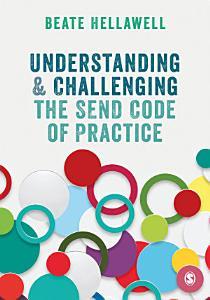 Understanding and Challenging the SEND Code of Practice PDF