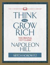 Think and Grow Rich: The Original 1937 Classic (Abridged)
