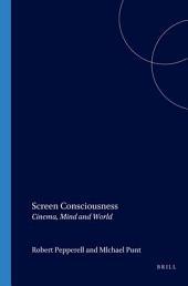 Screen Consciousness: Cinema, Mind and World