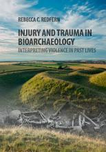 Injury and Trauma in Bioarchaeology PDF