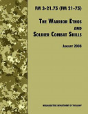 The Warrior Ethos and Soldier Combat Skills