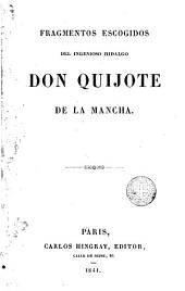 Fragmentos escogidos del Ingenioso hidalgo don Quijote de la Mancha