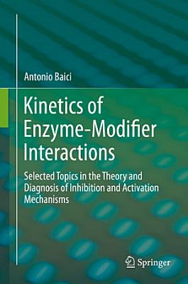 Kinetics of Enzyme-Modifier Interactions