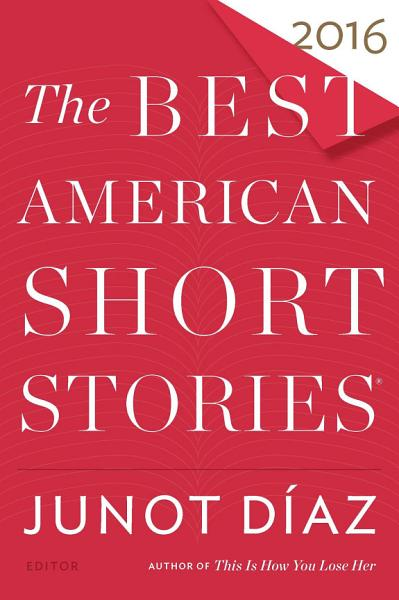 Download The Best American Short Stories 2016 Book