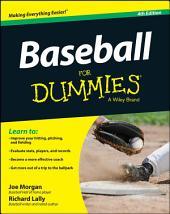 Baseball For Dummies: Edition 4