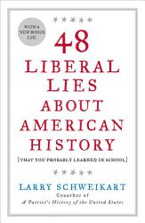 48 Liberal Lies About American History Book PDF