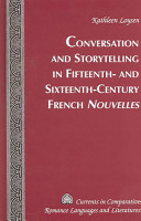 Conversation and Storytelling in Fifteenth  and Sixteenth century French Nouvelles PDF
