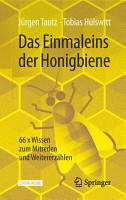Das Einmaleins der Honigbiene PDF
