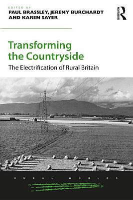 Transforming the Countryside