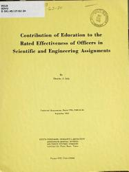 Contribution Of Education To The Rated Effectiveness Of Officers In Scientific And Engineering Assignments Book PDF