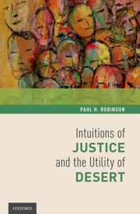 Intuitions of Justice and the Utility of Desert PDF