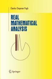 Real Mathematical Analysis