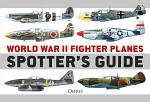 World War II Fighter Planes Spotter's Guide