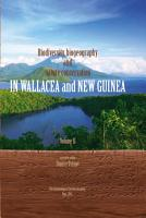 Biodiversity  biogeography and nature conservation in Wallacea and New Guinea PDF