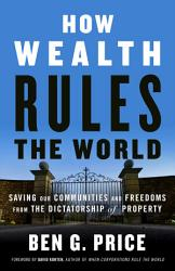 How Wealth Rules The World Book PDF