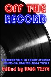 Off The Record A Charity Anthology Book PDF