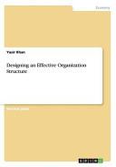 Designing an Effective Organization Structure