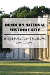 Battlefield House Museum and Park: Inside Hamilton's Museums