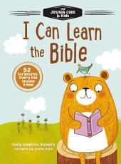 I Can Learn the Bible: The Joshua Code for Kids: 52 Devotions and Scriptures for Kids