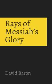Rays of Messiah's Glory