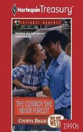 The Cowboy She Never Forgot