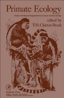 Primate Ecology  Studies of Feeding and ranging Behavior in Lemurs  Monkey and apes PDF