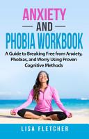 Anxiety And Phobia Workbook PDF