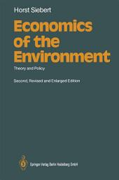 Economics of the Environment: Theory and Policy, Edition 2