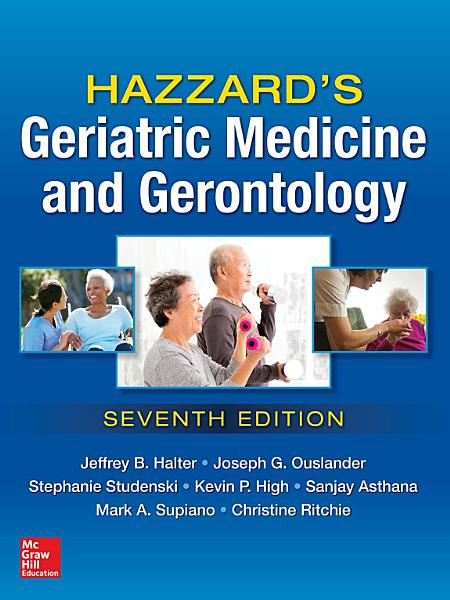 Hazzard S Geriatric Medicine And Gerontology 7e