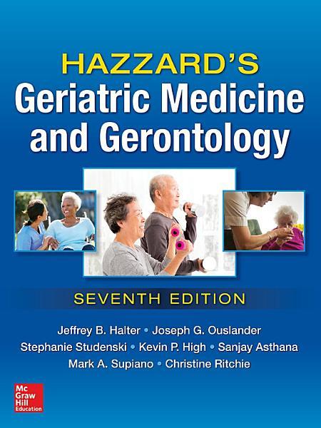 Hazzard s Geriatric Medicine and Gerontology  7E PDF