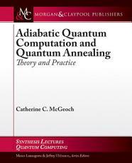 Adiabatic Quantum Computation and Quantum Annealing PDF