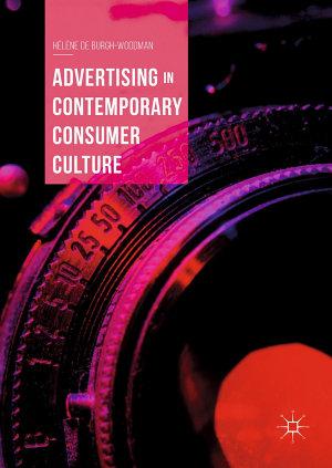 Advertising in Contemporary Consumer Culture