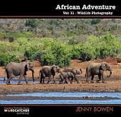 African Adventure: Wildlife Photography, Edition 2