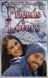 "Friends & Lovers: Book 3 of ""Charlie & Mindy"""