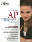 Cracking the AP Environmental Science Exam 2008