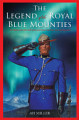 The Legend of the Royal Blue Mounties