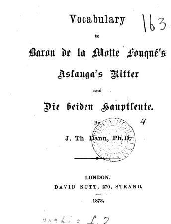Vocabulary to baron de la Motte Fouqu   s Aslauga s Ritter and Die beiden Hauptleute PDF