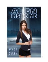 Alien Inside Me (Paranormal Erotica)