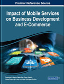 Impact of Mobile Services on Business Development and E-Commerce