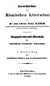 Geschichte der römischen Literatur: Die christlich-römische Literatur .... Supplement-Band