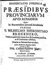 Diss. iur. de praesidibus provinciarum apud Romanos